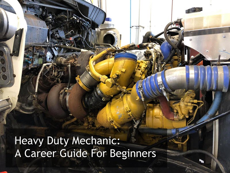 heavy duty mechanic a career guide for beginners