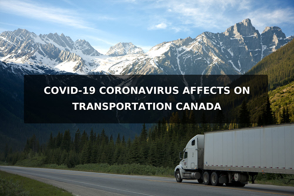 Canada Transportation Industry Being Affected By COVID-19